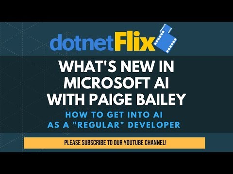 Episode 68 - What's new in Microsoft AI with Paige Bailey