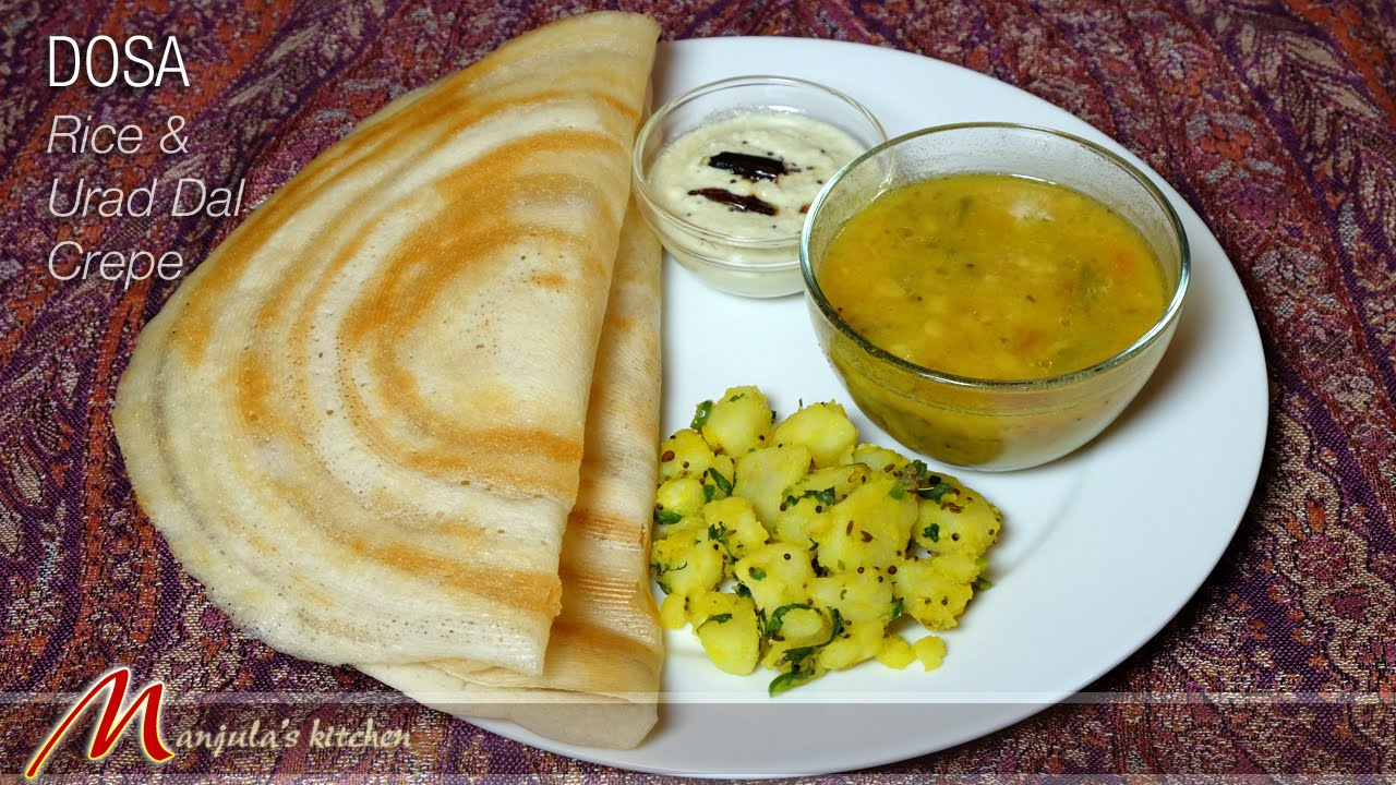 Dosa popular south indian food recipe by manjula youtube forumfinder