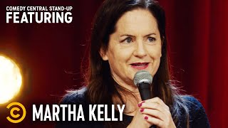 "Martha Kelly: ""I Miss When Oprah Was in Charge"" - Stand-Up Featuring"