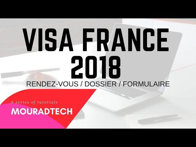 Rendez Vous Visa France , Formulaire , Dossier VFS GLOBAL 2018