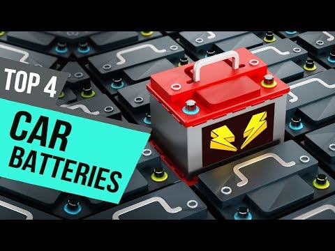 4 Best Car Batteries 2019 Reviews