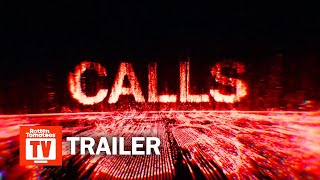 Calls Season 1 Trailer | Rotten Tomatoes TV