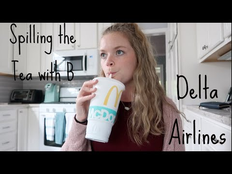 Spilling the Tea with B.... My Experience with Delta Airlines