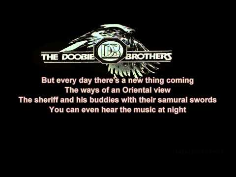 The Doobie Brothers + China Grove + Lyrics/HD