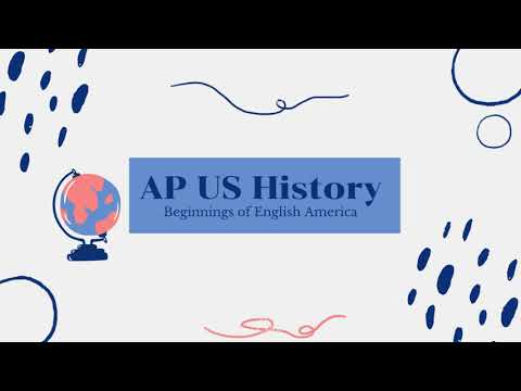 Beginnings Of English America   AP US History
