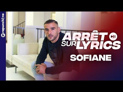 Youtube: Sofiane – Isolement, Succès, Galère, Trahison,Argent: il réagit à ses punchlines – Arrêt sur Lyrics