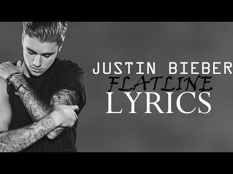 Justin Bieber - Flatline | LYRICS