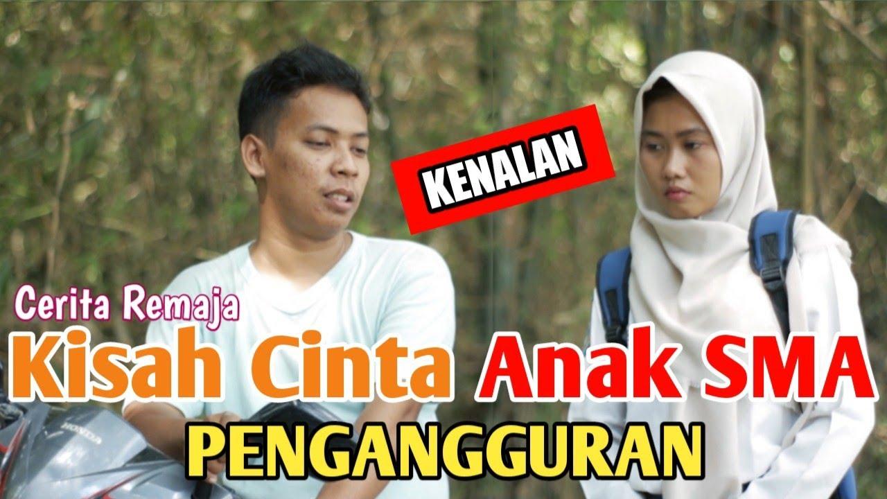 Kisah Cinta Anak SMA & Pengangguran ( KENALAN ) - Cerita Remaja The Series Part 1