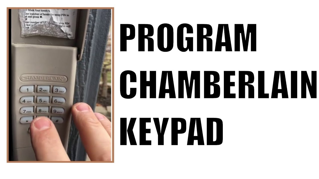 How To Program Chamberlain Chamberlin Garage Door Keypad Youtube