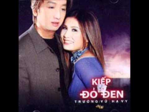 Truong Vu - Kiep Do Den