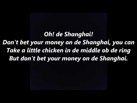 STEPHEN FOSTER DON'T BET YOUR MONEY ON THE SHANGHAI LYRICS WORDS SING ALONG SONGS