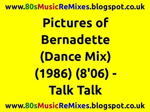Pictures of Bernadette (Dance Mix) - Talk Talk | 80s Club Mixes | 80s Club Music | 80s Dance Music