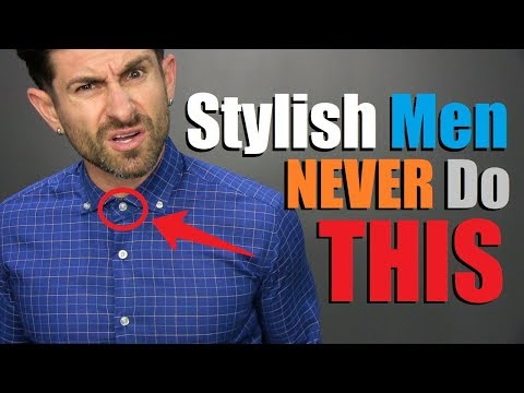 10 Things Stylish Men NEVER do!