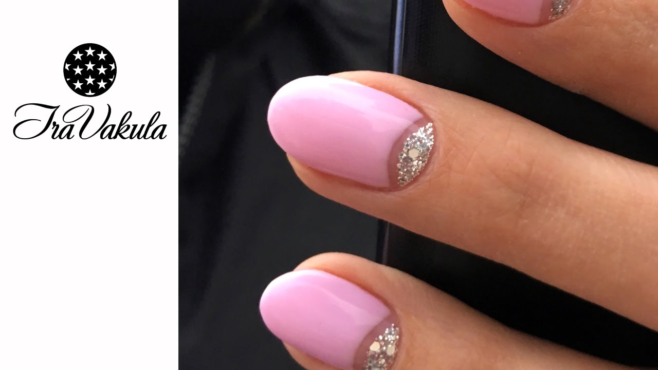 Silver Glitter & Pink Gel polish Half-Moon manicure Nail Art step by step  #IraVakula - YouTube - Silver Glitter & Pink Gel Polish Half-Moon Manicure Nail Art Step By