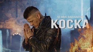 SLOBA RADANOVIC - KOCKA (OFFICIAL VIDEO) 4K