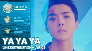 EXO - Ya Ya Ya (Line Distribution + Lyrics Color Coded) PATREON REQUESTED
