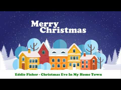 Eddie Fisher - Christmas Eve In My Home Town (Original Christmas Songs) Full Album