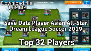 Save Data Player Asian All-Star| Dream League Soccer 2019