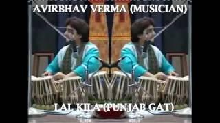 Video AVIRBHAV VERMA Tabla ( Lal Kila Gat of Punjab ) download MP3, 3GP, MP4, WEBM, AVI, FLV Oktober 2018