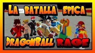 ROBLOX LA BATALLA EPICA EN DRAGON BALL RAGE