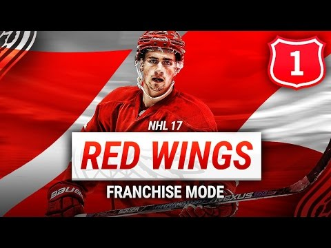 NHL 17: DETROIT RED WINGS FRANCHISE MODE - SEASON 1