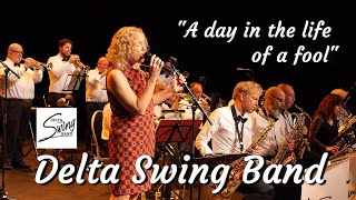 Delta Swing Band - A day in the life of a fool