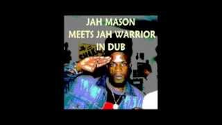 Jah Mason Meets Jah Warrior in Dub (Album)
