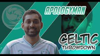 ApologyMan Celtic Throwdown 2019