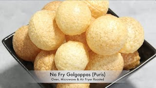 No Fry Golgappas Puris for Pani Puri Oven, Microwave & Air Fryer Video Recipe | Bhavna's Kitchen