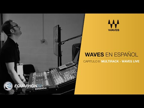Waves - Tutorial en Español - Multirack - Waves Live