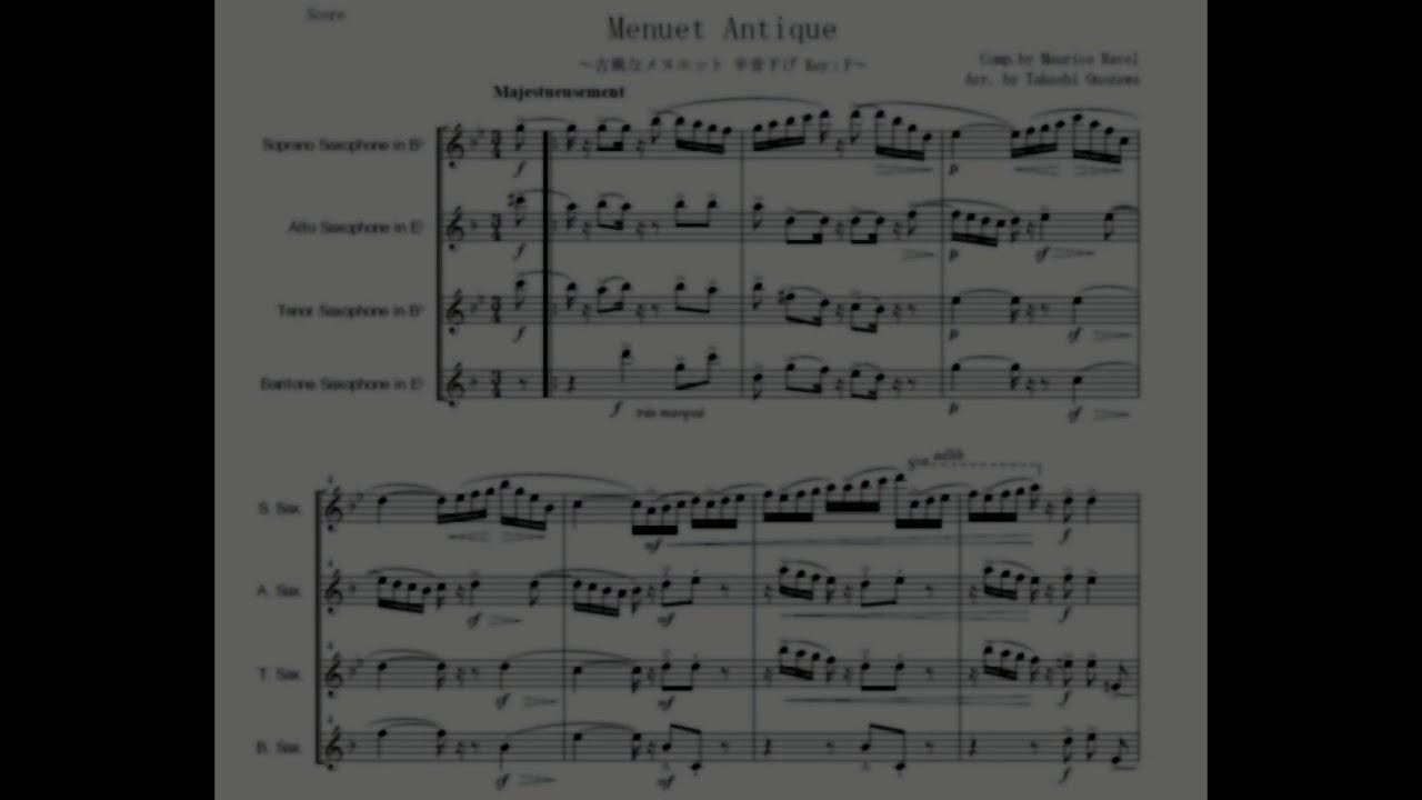 [4Sax] Menuet Antique / 古風なメヌエット