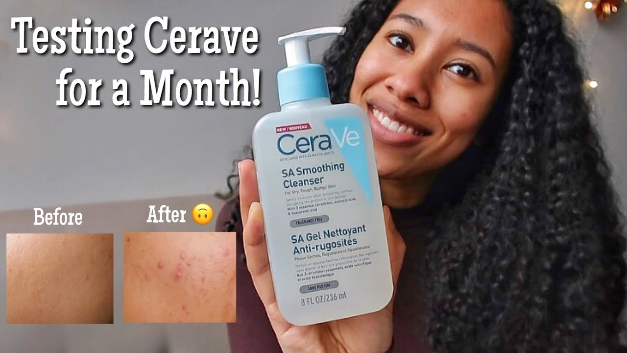Testing Cerave Sa Cleanser For One Month Youtube