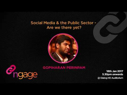 #ngage Talk - Social Media & the Public Sector - Gopiharan P