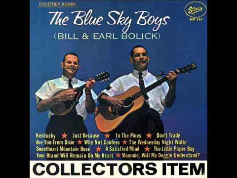 Blue Sky Boys - Don't Trade