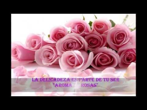 Aroma De Rosas Valance Youtube