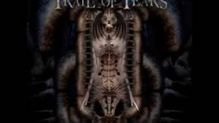 Trail Of Tears - Frail Expectations