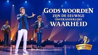 Christelijk lied 'Gods woorden zijn de eeuwige, onveranderlijke waarheid' (Dutch subtitles)