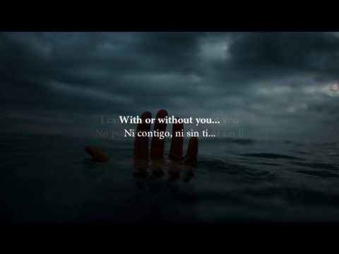 U2 With Or Without You Subtitulada Español Inglés