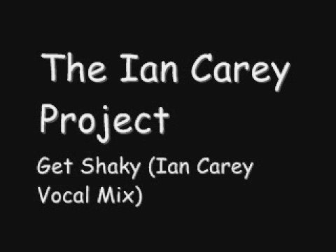 the ian carey project - get shaky tradução