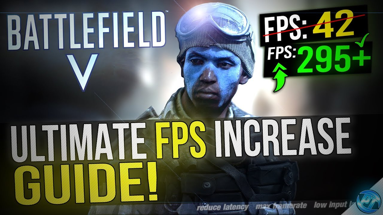 🔧 Battlefield V: Dramatically increase performance / FPS with any setup!  BFV / BF5 FPS Boost