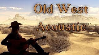 Old West Acoustic Lesson