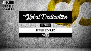 Global Dedication - Episode 02 #GD2