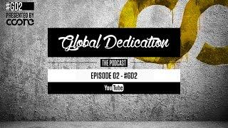 Global Dedication - Episode 02 #GD2