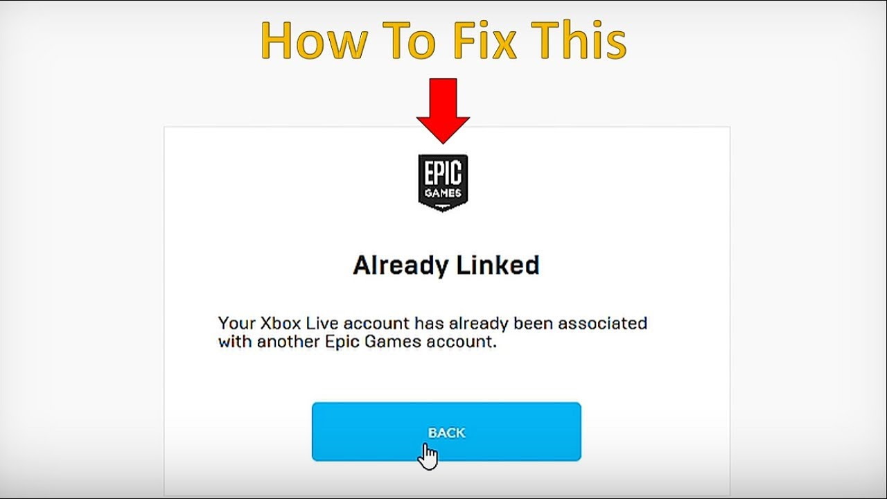 How To Fix An Epic Games Account That Says It S Already