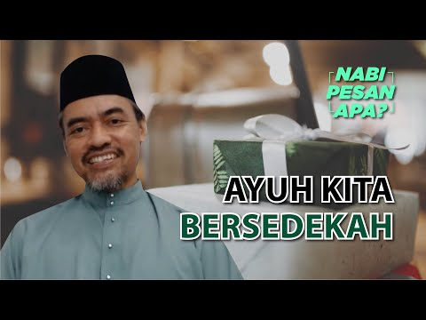 20 | Nabi Pesan Apa? Bersedekahlah. Bersama Ustaz Osman Khusnan
