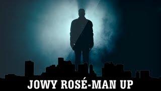 Jowy Rosé - Man Up