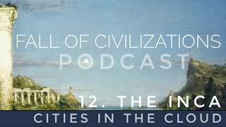 12. The Inca - Cities in the Cloud