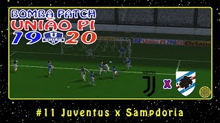 Bomba Patch: União PI 19-20 (PS2) #11 Juventus x Sampdoria