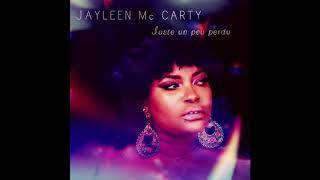 Juste un peu perdu - Jayleen Mc Carty & Les Mauvais Garçons