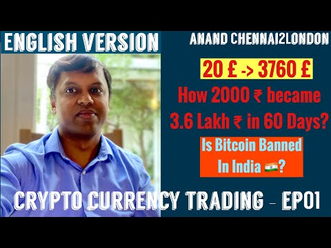 Crypto Currency Trading EP01 | English Version | How 20£ became 3760£ in 60 days | Crypto Earning